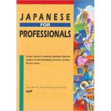 Japanese for Busy People - Japanese for Professionals